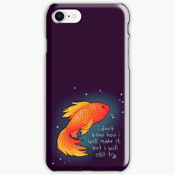 """""""I will still try"""" Goldfish iPhone Snap Case"""