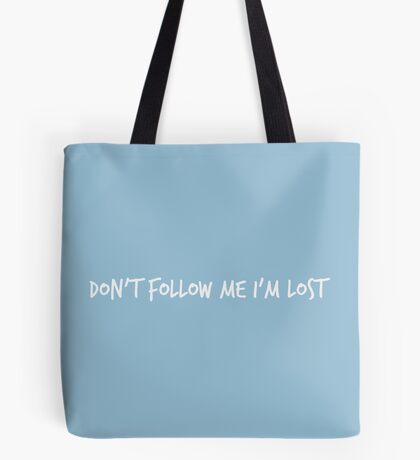 Lost but Happy ... Tote Bag