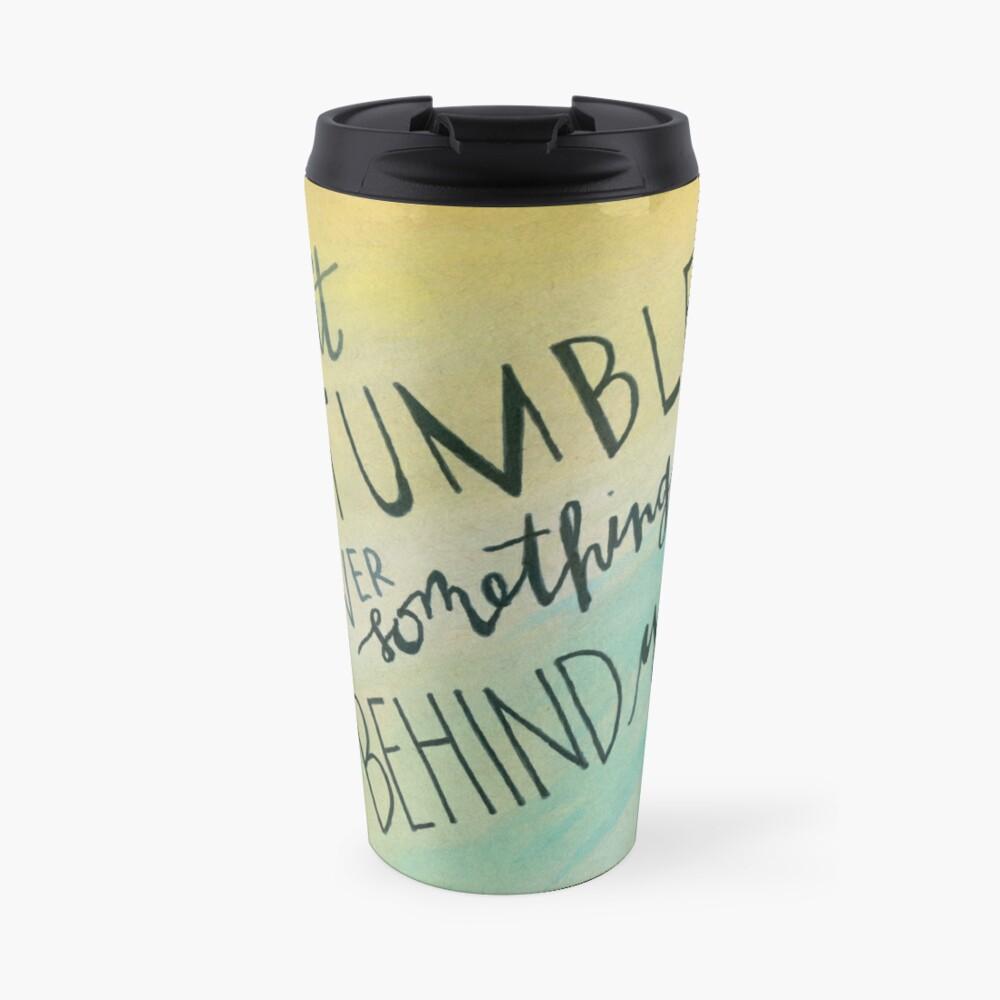 Don't Stumble Travel Mug