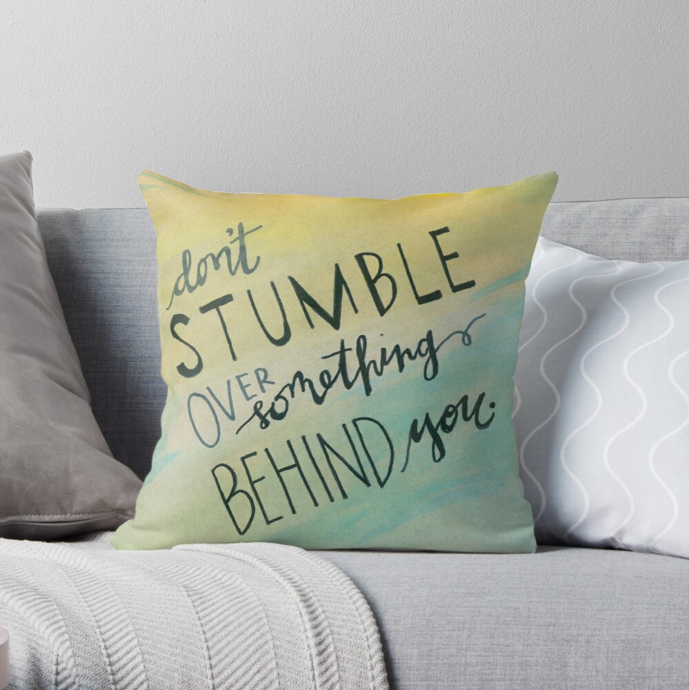 Don't Stumble Throw Pillow