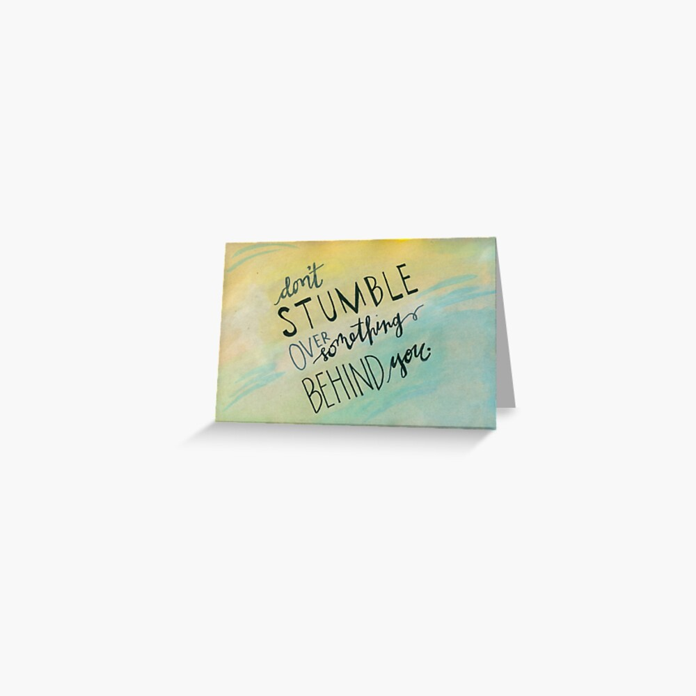 Don't Stumble Greeting Card