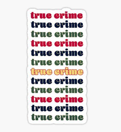 True Crime in Retro 70s aesthetic Type Sticker