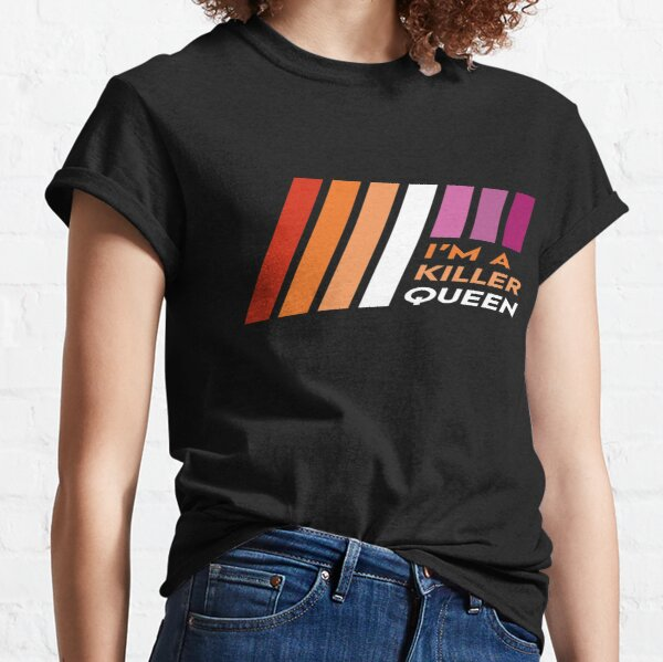 Pride Stripe: I'm a Killer Queen Classic T-Shirt