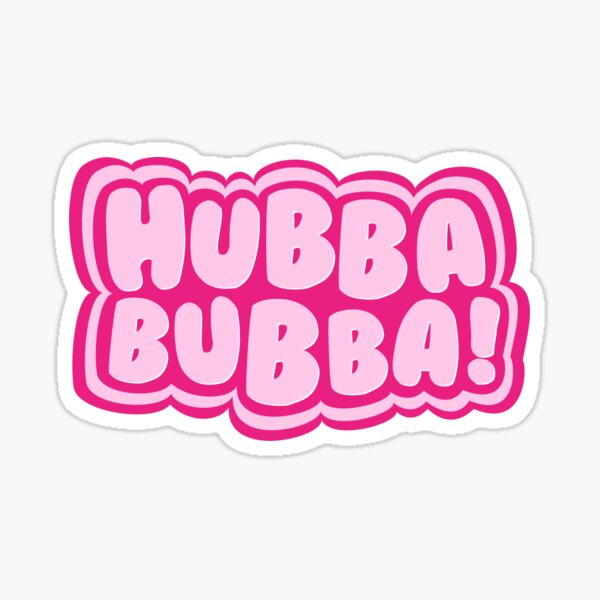 Hubba Bubba! Sticker Sticker