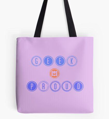 GEEK & PROUD Tote Bag
