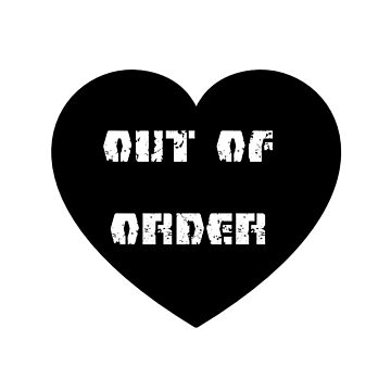 Out Of Order by BigFluffyFozzie