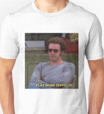 Hyde: Play More Zeppelin Unisex T-Shirt