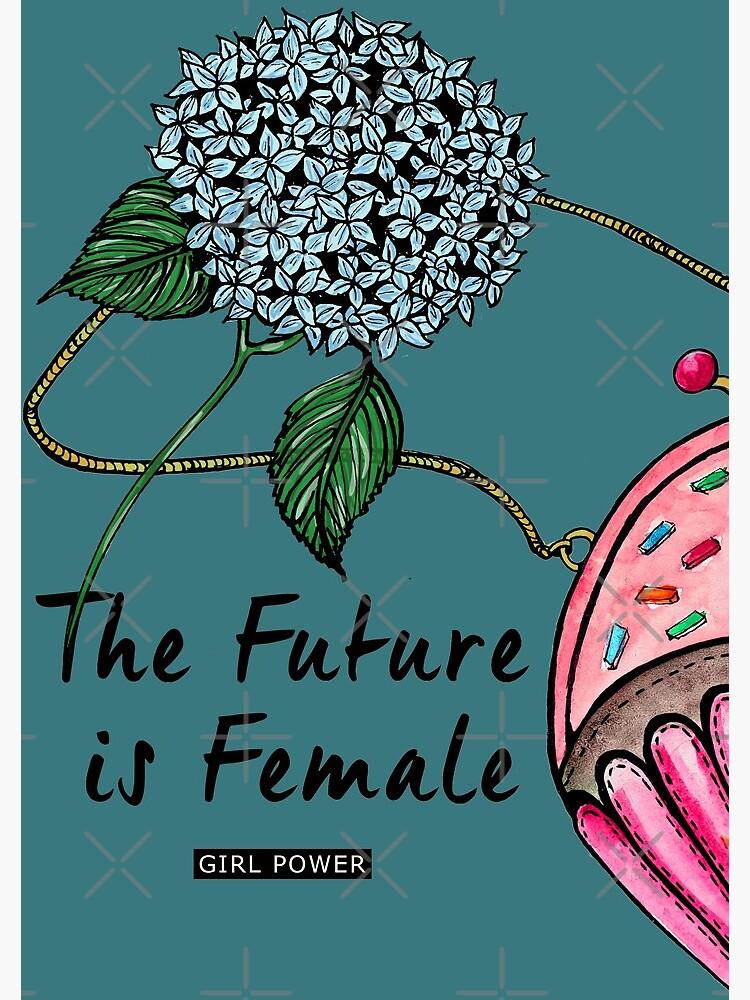 The future is Female by AnaFilipa