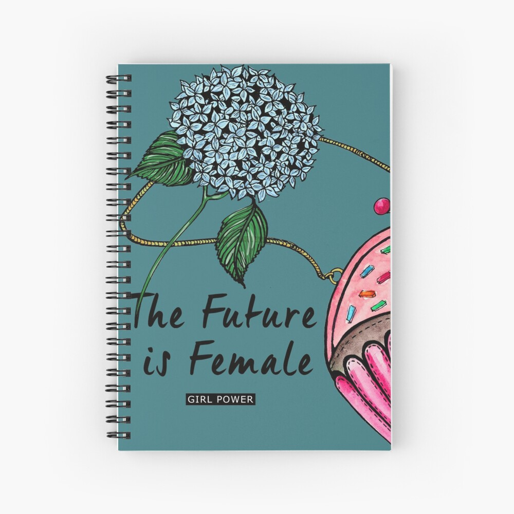 The future is Female Spiral Notebook