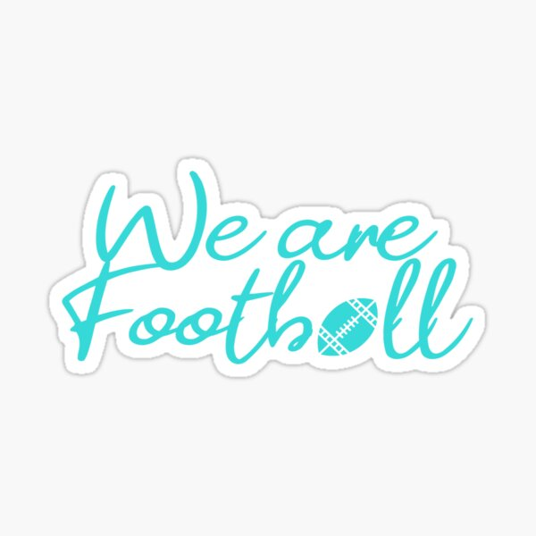 We are football / we are football Sticker