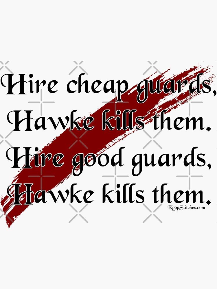 Dragon Age 2 Hawke kills them all Javaris Tintop quote by dubukat