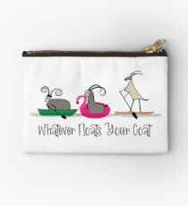 Whatever Floats Your Goat Zipper Pouch