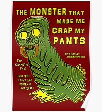 The Monster That... Poster