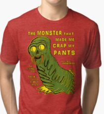 The Monster That... Tri-blend T-Shirt