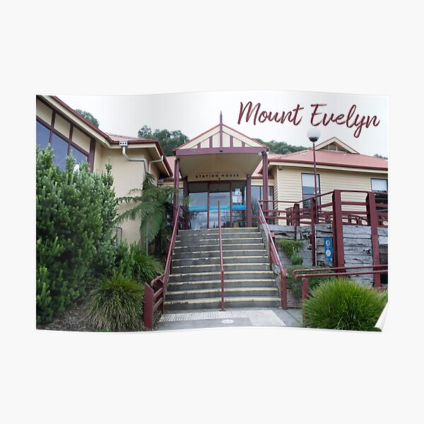 Mount Evelyn Station House Poster