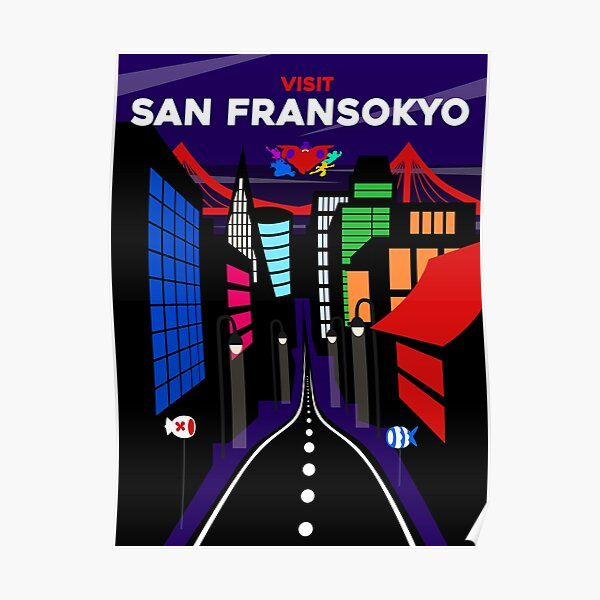 Visit San Fransokyo Poster