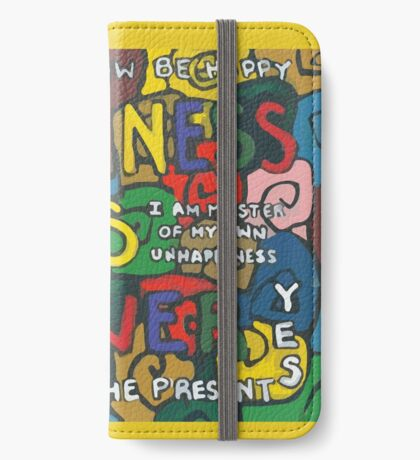 Happiness is Power - Be Happy Now - Live in the Present - Yes iPhone Wallet