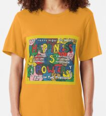 Happiness is Power - Be Happy Now - Live in the Present - Yes Slim Fit T-Shirt