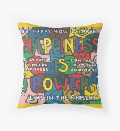 Happiness is Power - Be Happy Now - Live in the Present - Yes Floor Pillow