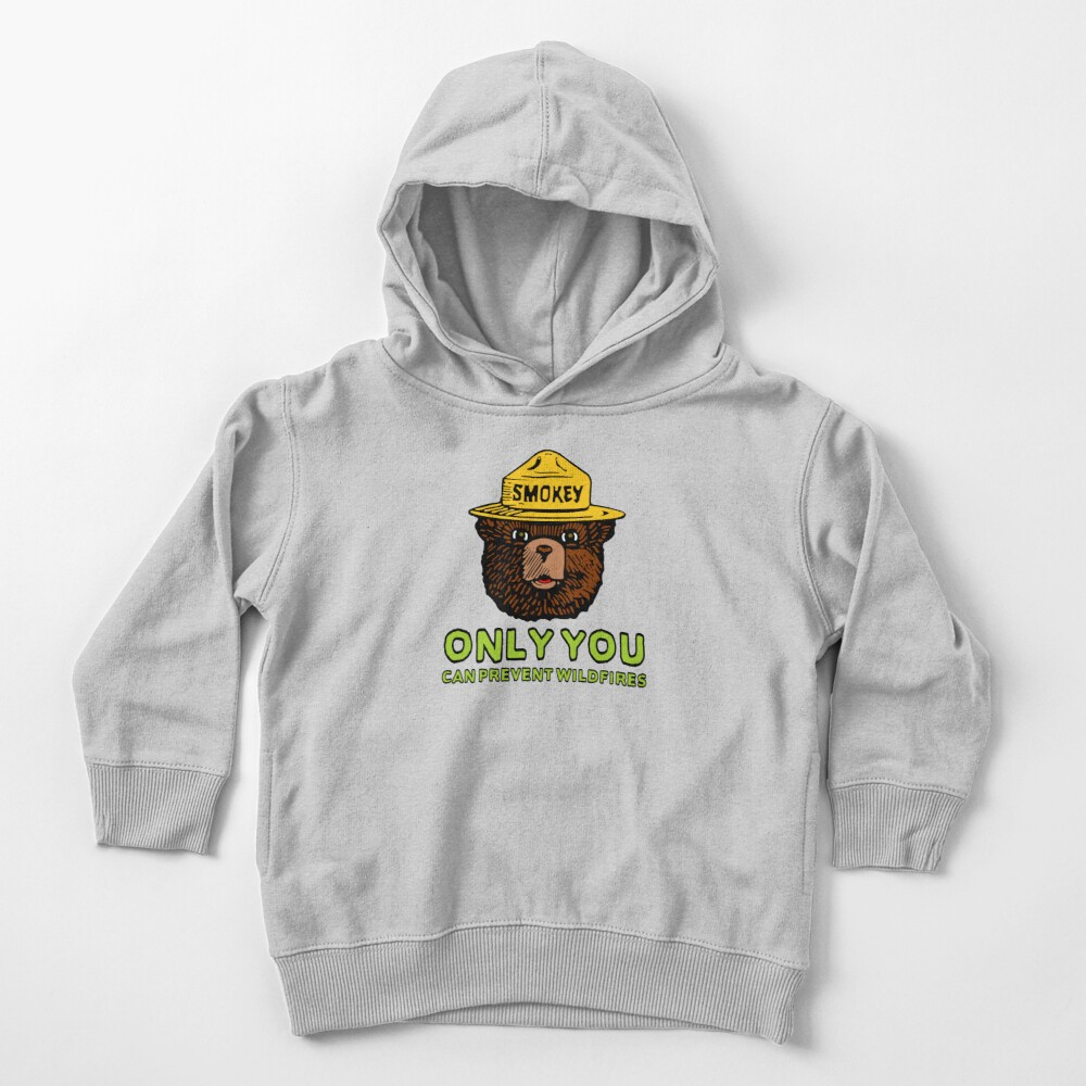 Smokey The Bear: Only You Toddler Pullover Hoodie