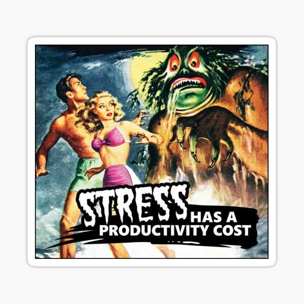 Stress Has a Productivity Cost Sticker