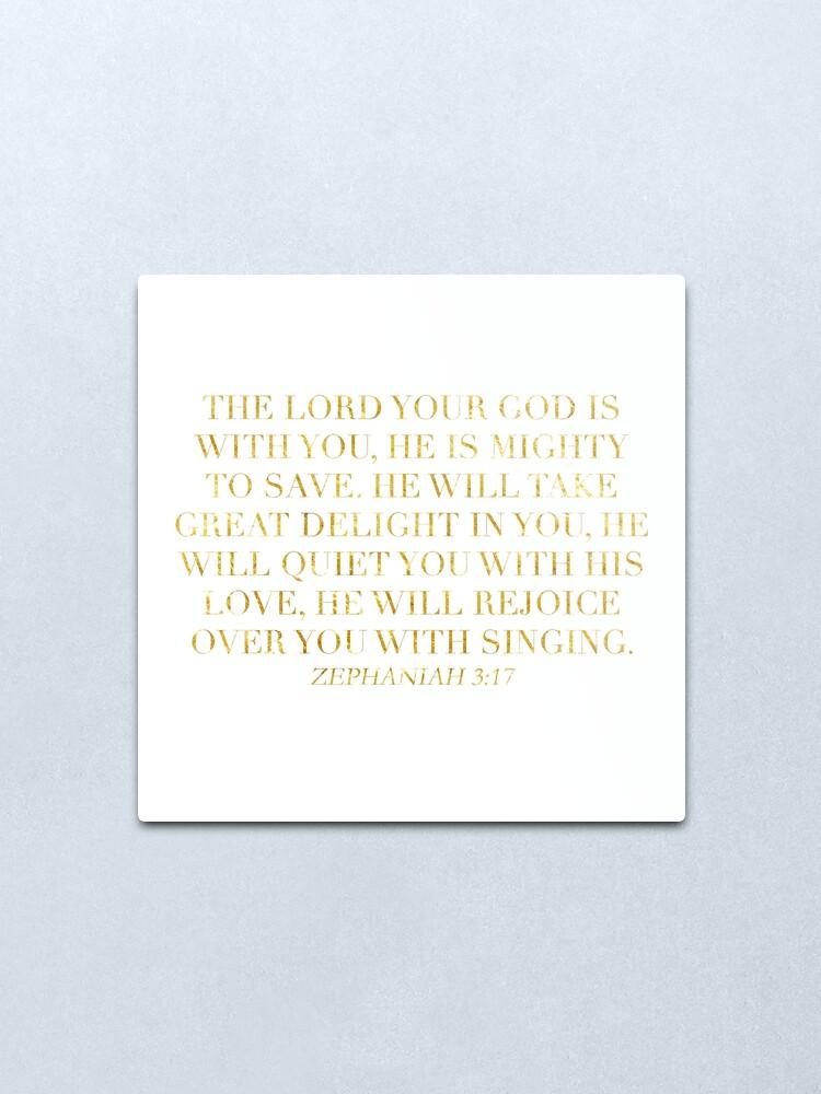 Alternate view of Zephaniah 3:17 Metal Print