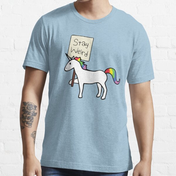 Stay Weird, Unicorn Essential T-Shirt