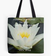 Challenge Winner Banner for 100% Group Tote Bag