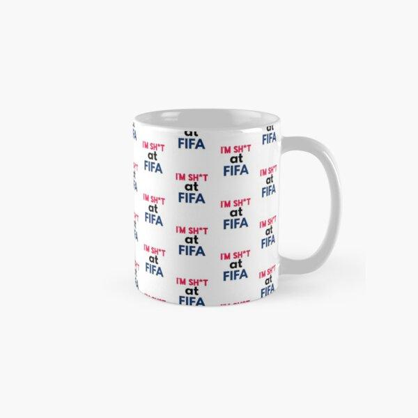 I'm sh*t at FIFA  Classic Mug
