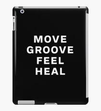 Dustin Ransom - Move Groove Feel Heal iPad Case/Skin