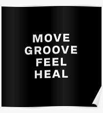 Dustin Ransom - Move Groove Feel Heal Poster