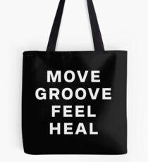 Dustin Ransom - Move Groove Feel Heal Tote Bag