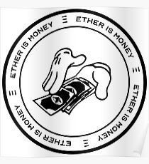Ether Is Money Poster