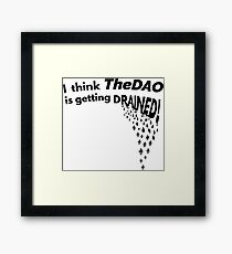 TheDAO is Getting Drained Framed Print