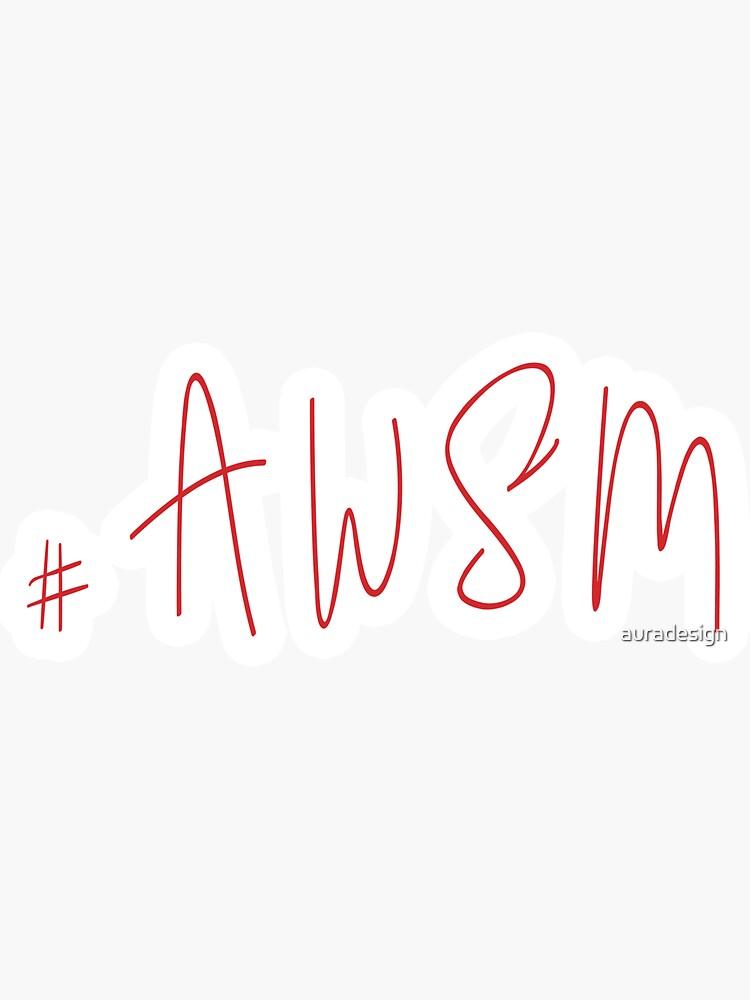 #AWSM by auradesign