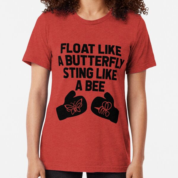 """Women White T Ali Im The Greatest/""""Float Like a Butterfly Sting like a Bee/"""" C30-6"""