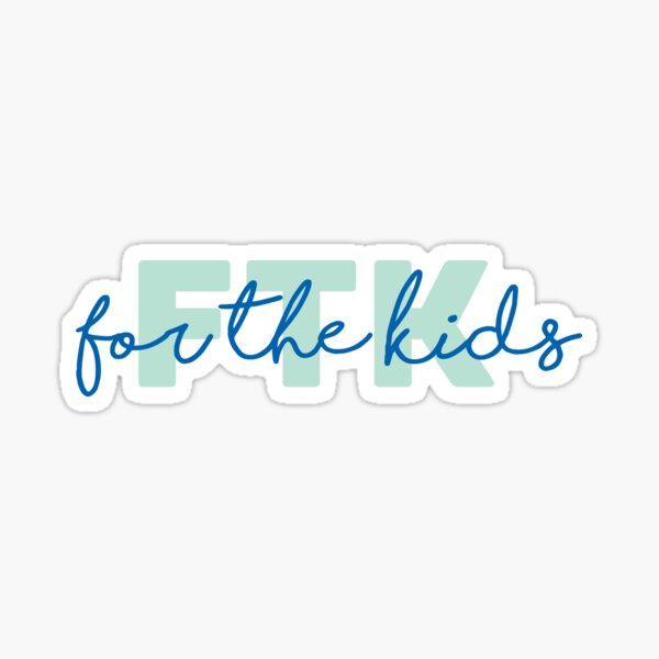 FTK - for the kids THON  Sticker
