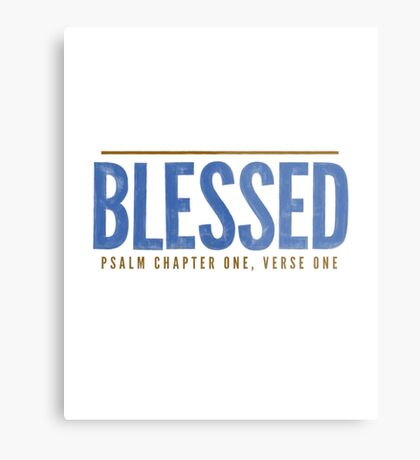 Blessed - Psalm 1:1-2 Metal Print