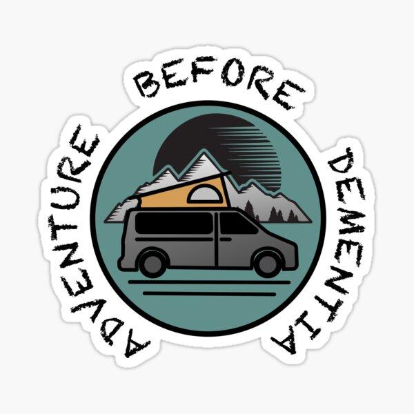 Adventure Before Dementia  Sticker