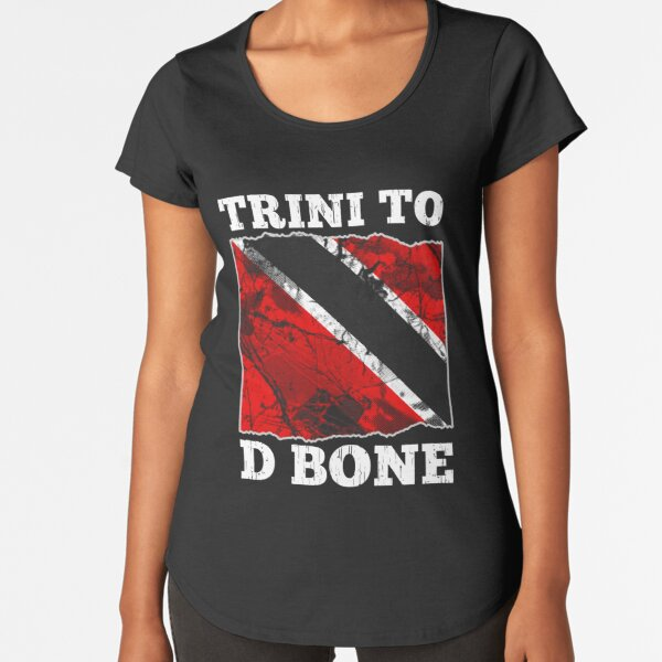 Trinidad and Tobago Flag Trini To D Bone Graphic  Premium Scoop T-Shirt