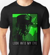 Look Into My Eye T-Shirt