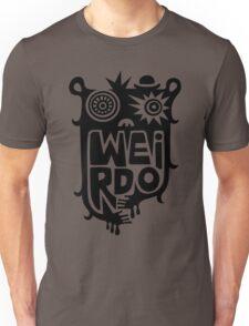 Big weirdo - on light colors T-Shirt
