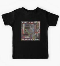 Dustin Ransom - Thread On Fire (Original Album Art) Kids T-Shirt