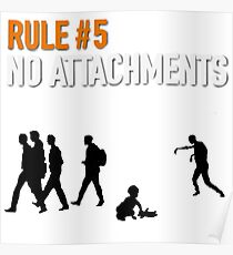 RULE #5 NO ATTACHMENTS Poster
