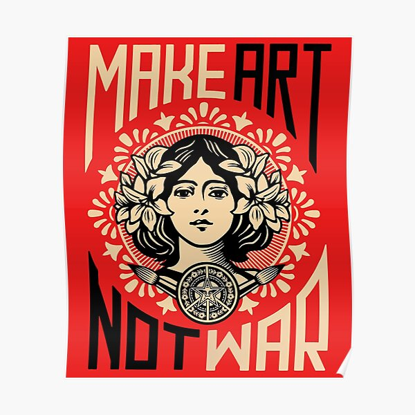 Make Art Not War Symbol Poster