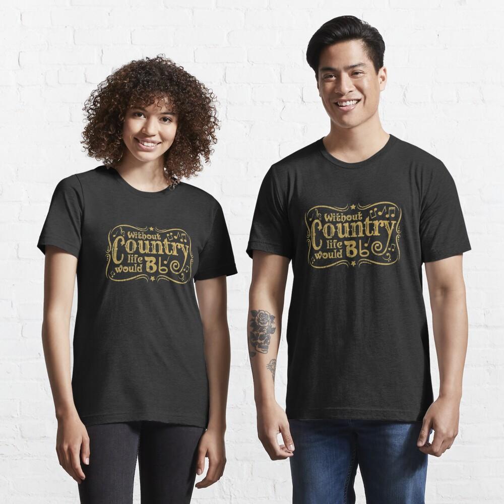 Ohne Land würde das Leben B flach - lustiges Musik-Zitat-Geschenk Essential T-Shirt