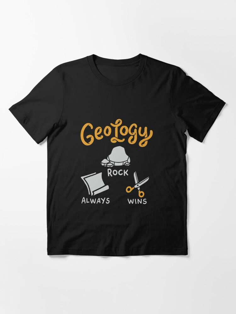 Alternative Ansicht von Felsen gewinnt immer Geologie-Felsen - lustiges Geologie-Zitat-Geschenk Essential T-Shirt