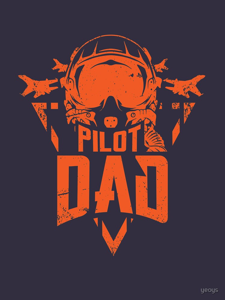Pilot Dad Aviation Father - Funny Aviation Quotes Gift by yeoys
