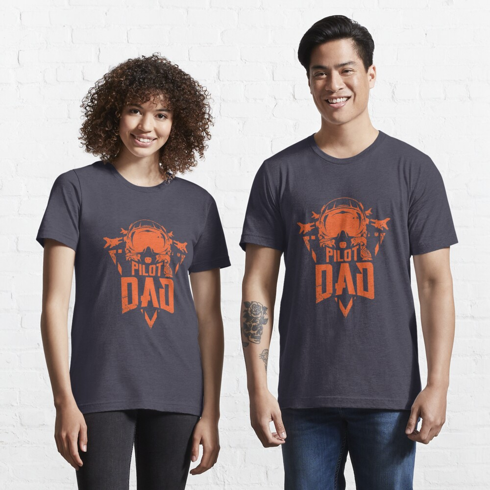 Pilot Dad Aviation Father - Funny Aviation Quotes Gift Essential T-Shirt