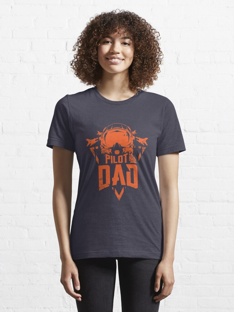 Alternate view of Pilot Dad Aviation Father - Funny Aviation Quotes Gift Essential T-Shirt
